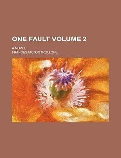 One Fault Volume 2; A Novel