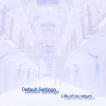 Life of No Return