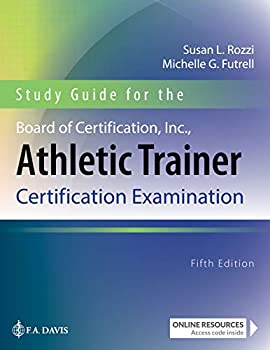 Study Guide for the Board of Certification Inc Athletic Trainer Certification Examination