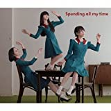 Spending all my time 歌詞