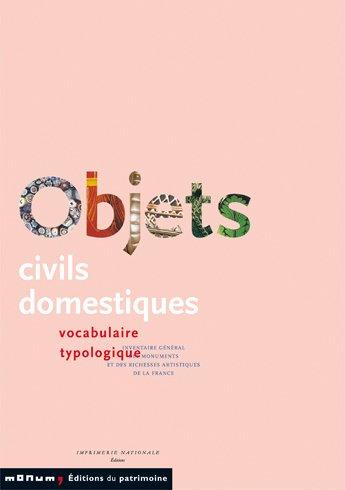 Objets civils domestiques : Vocabulaire typologique