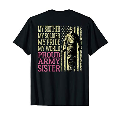 My Brother Is My Soldier Hero Proud Army Sister Military Sis T-Shirt