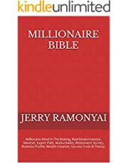 Millionaire Bible: Millionaire Mind In The Making, Real Estate Investor, Mindset, Expert Path, Mafia Habits, Retirement Secrets, Business Profile, Wealth Creation, Success Tools & Theory.