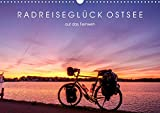 Radreiseglück Ostsee (Wandkalender 2021 DIN A3 quer)