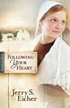 Following Your Heart (Fields of Home Book 2)