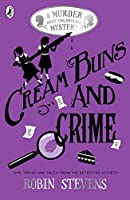 Cream Buns and Crime (A Murder Most Unladylike Collection)