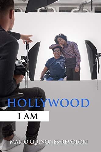 Hollywood I Am (English Edition)
