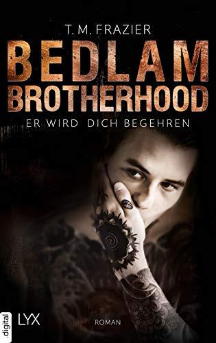 Bedlam Brotherhood - Er wird dich begehren