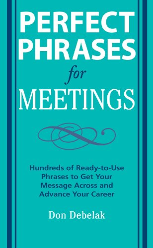 Perfect Phrases for Meetings (Perfect Phrases Series) (English Edition)