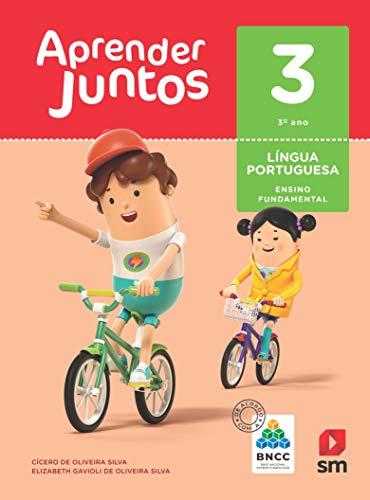 Aprender Juntos. Português - 3º Ano - Base Nacional Comum Curricular