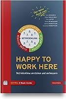 Happy to work here: Betriebsklima verstehen und verbessern
