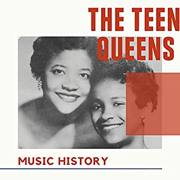 The Teen Queens - Music History