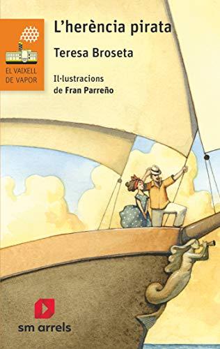 L'herència pirata: 3 (El Barco de Vapor Naranja)