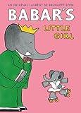 Babar's Little Girl (Babar Classics)
