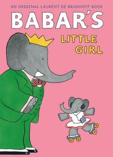 Babar's Little Girl (Babar Classics)の詳細を見る