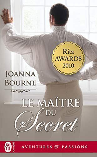 Le maître du secret (J'ai lu Aventures & Passions t. 10419)