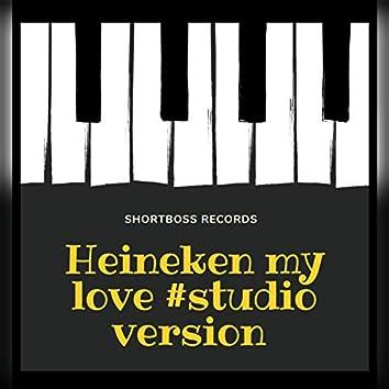 Heineken my love (feat. Fire G & Angel) (studio version)