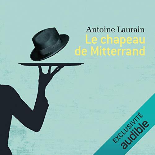 Couverture de Le chapeau de Mitterrand
