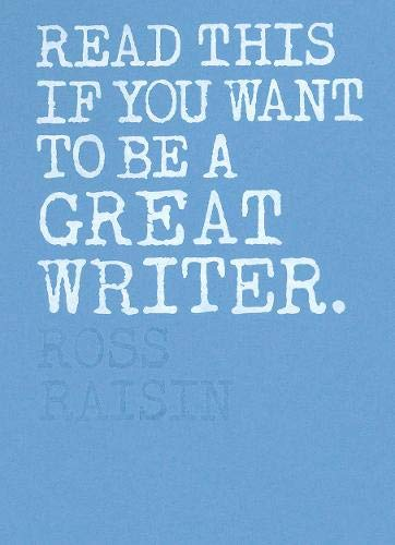 Image of Read This if You Want to Be a Great Writer