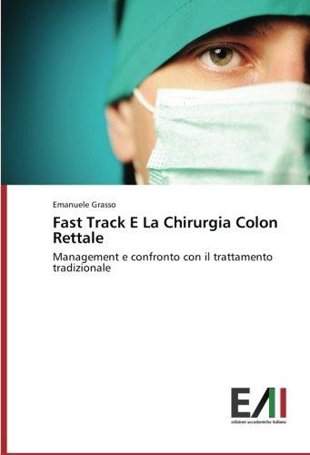 Fast Track E La Chirurgia Colon Rettale