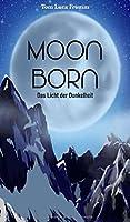 Moonborn - Das Licht der Dunkelheit