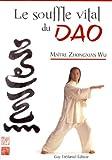 Le souffle vital du Dao - Laohu Gong