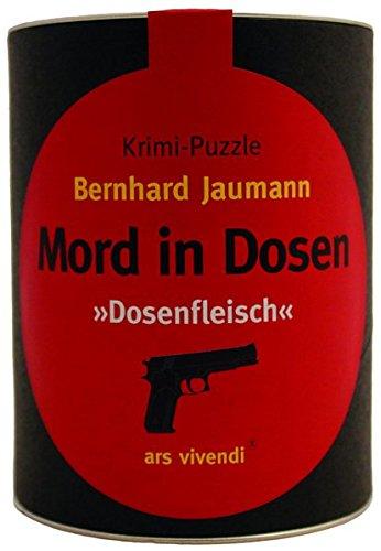 Mord in Dosen - Bernhard Jaumann: Krimi-Puzzle