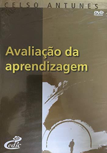 Celso Antunes - Avaliação da Aprendizagem [dvd]