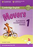 Cambridge English Young Learners 1 for Revised Exam from 2018 Movers Student's Book: Authentic Examination Papers (Cambridge Young Learners Engli)