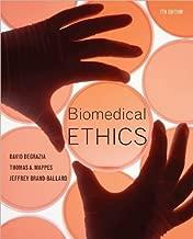 D. DeGrazia's T.Mappes's J.Ballard's Biomedical 7th (Seventh) edition(Biomedical Ethics [Paperback])(2010)