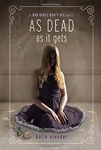 As Dead as it Gets (Bad Girls Don't Die (3))