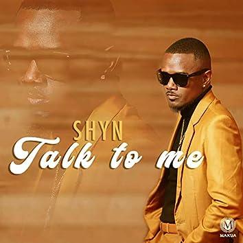Talk to Me