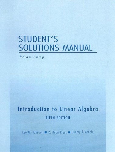 Student Solutions Manual for Introduction to Linear Algebra