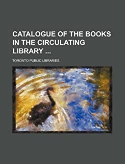 Catalogue of the Books in the Circulating Library