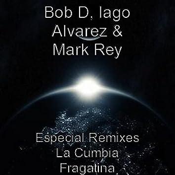 Especial Remixes la Cumbia Fragatina