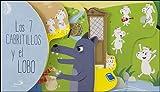 Los 7 cabritillos y el lobo: PequeCuentos (Cuentos ilustrados)