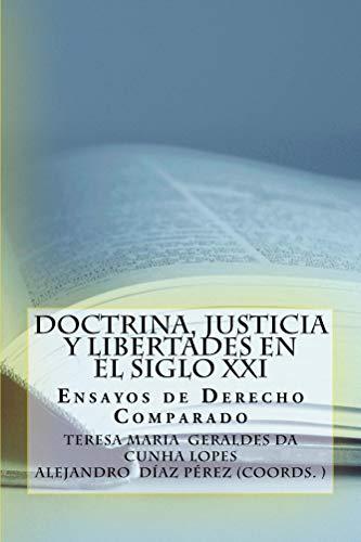 Doctrina, Justicia y Libertades en el Siglo XXI. : Ensayos de Derecho Comparado