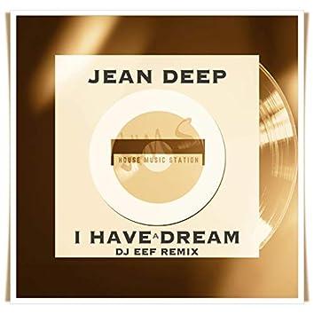 I Have a Dream (DJ Eef Remix)