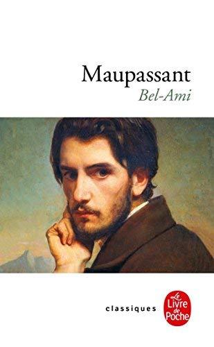 Bel-Ami (Le Livre de Poche) by Guy de Maupassant(1978-01-01)