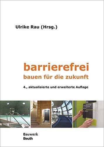barrierefrei: bauen für die zukunft (Bauwerk)