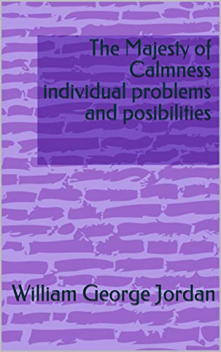The Majesty of Calmness individual problems and p (English Edition)