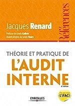 Théorie et pratique de l'audit interne de Jacques Renard
