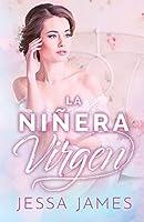 La niñera virgen: (Letra grande) (El Pacto de las Vírgenes)