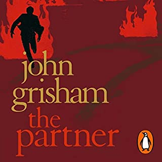 The Partner                   Written by:                                                                                                                                 John Grisham                               Narrated by:                                                                                                                                 Michael Beck                      Length: 6 hrs and 4 mins     3 ratings     Overall 4.7