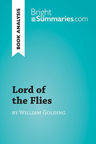Lord of the Flies by William Golding (Book Analysis): Detailed Summary, Analysis and Reading Guide (BrightSummaries.com) (English Edition)