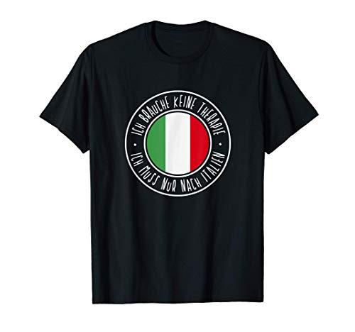 Italienische Flagge Ich brauche keine Therapie Italien T-Shirt