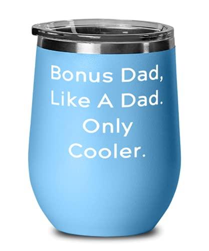 Stepdad para papá, papá, como un papá. Solo enfriador, copa de vino especial para padrastro, vaso de vino de hijo