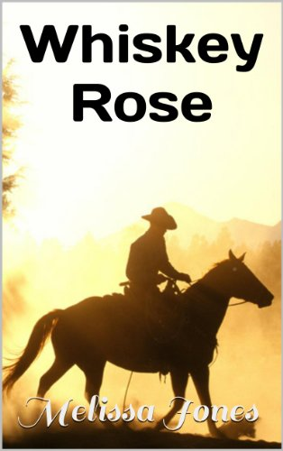 Whiskey Rose: A Western Historical Romance Novel (The Fallen Series Book 2) (English Edition)