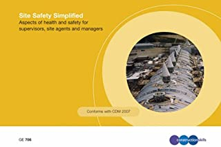 Site Safety Simplified: Aspects of Health and Safety for Supervisors, Site Agents and Managers