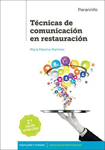 Técnicas de comunicación en restauración 2.ª edición